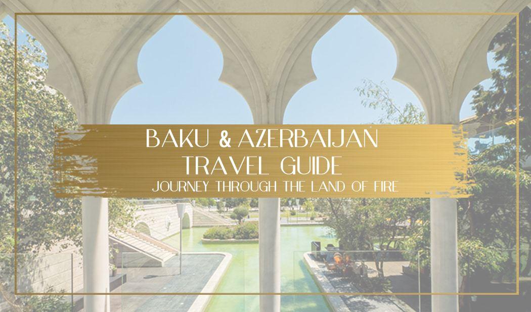 Azerbaijan travel guide main