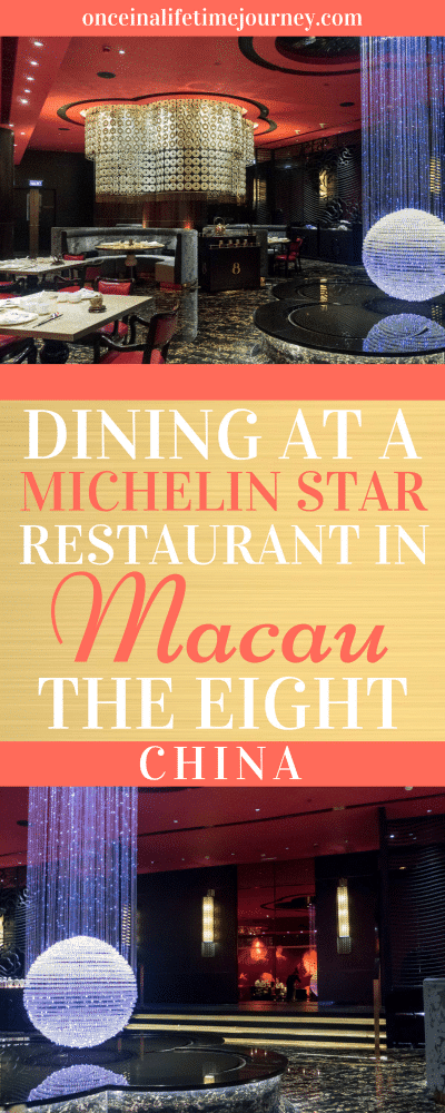 Dining in a Michelin Star Restaurant in Macau The Eight