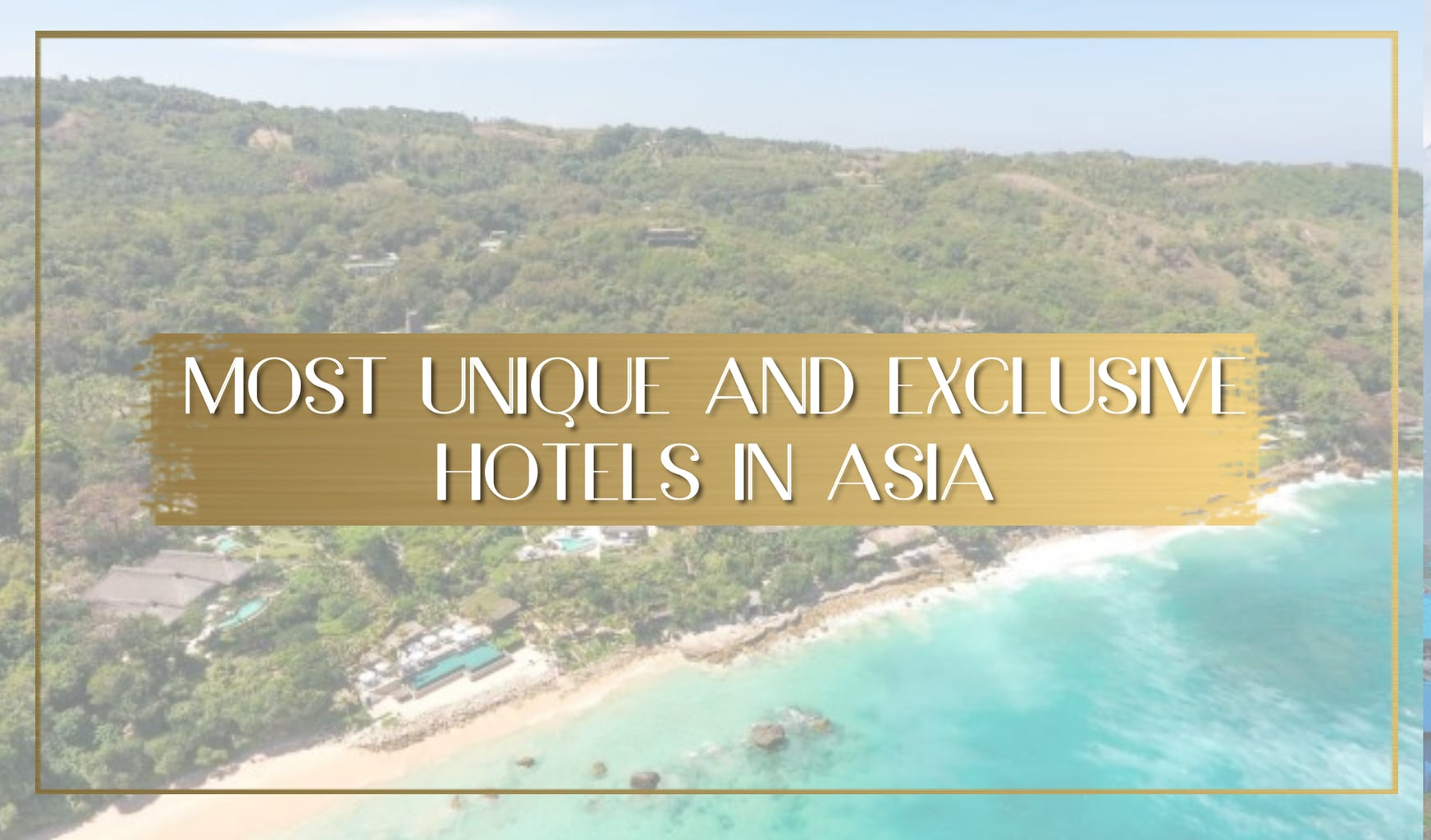 Exclusive hotels in Asia main