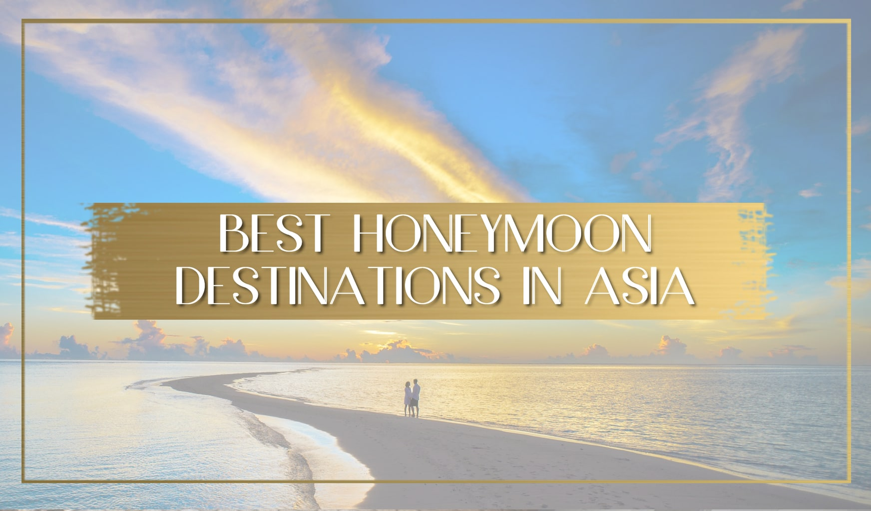 Honeymoon destinations in asia main