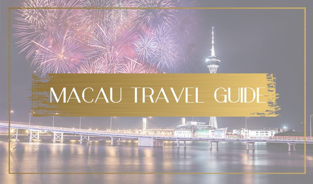 Macau Travel Guide, Main