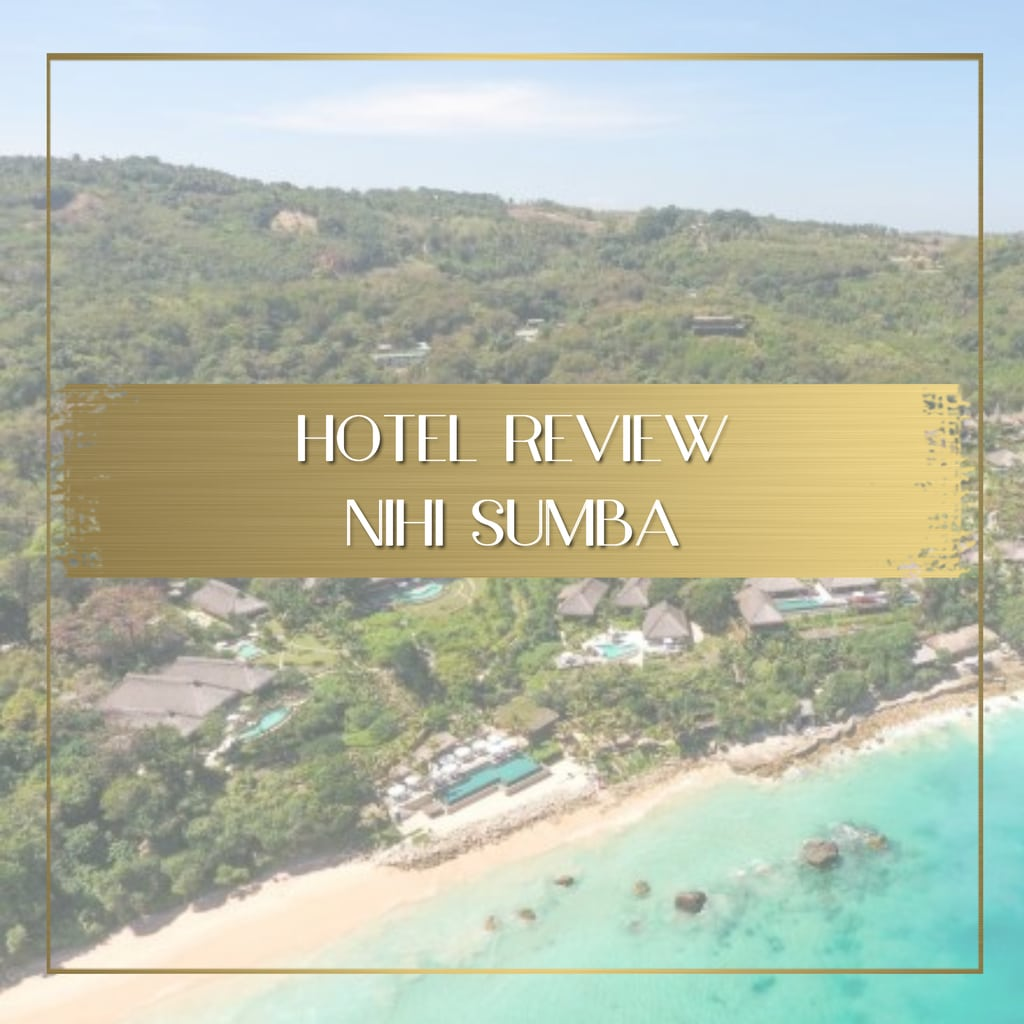 Nihi Sumba hotel review feature