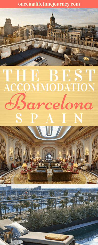 The Best Accommodation in Barcelona Spain
