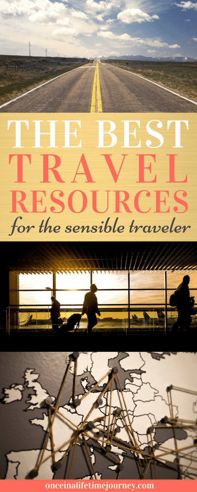 The Best Travel Resources for the Sensible Traveler