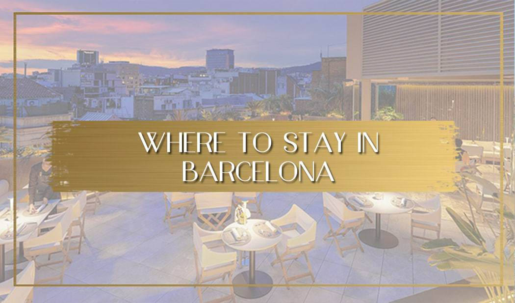 Where to stay in Barcelona main