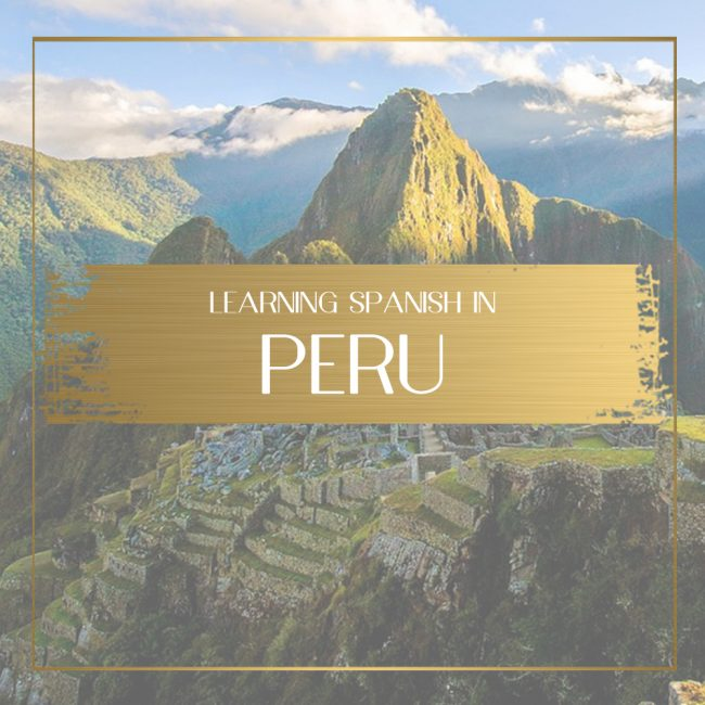 Learning Spanish in Peru Feature