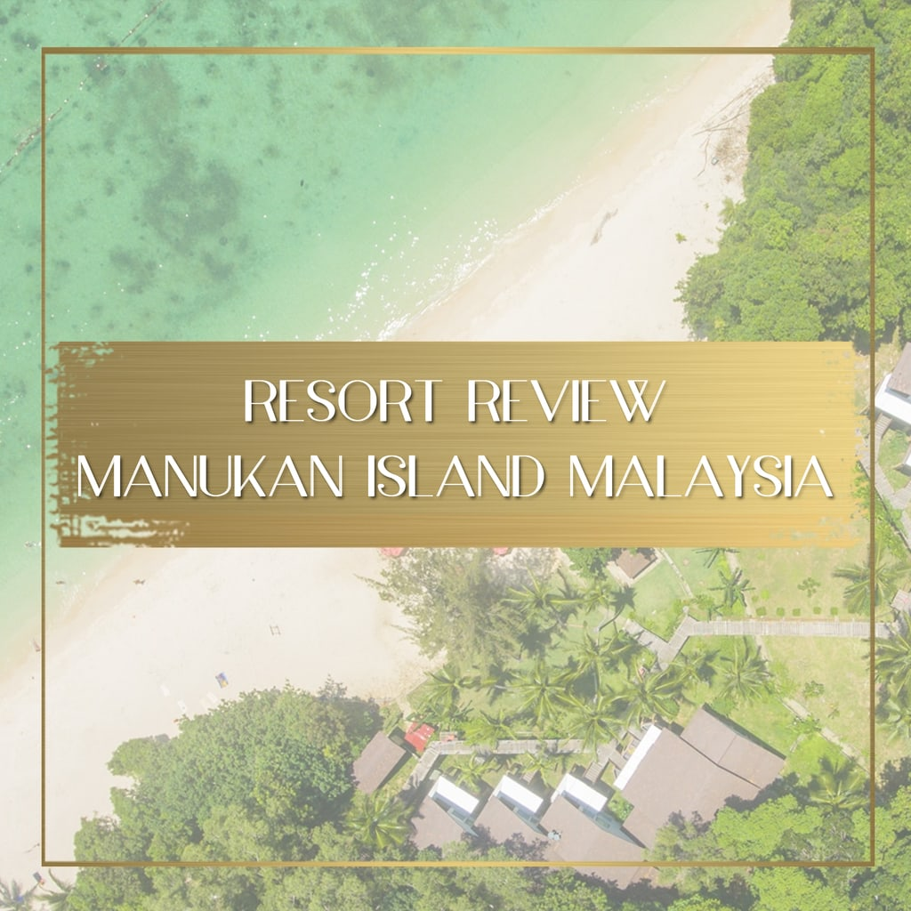 Manukan Island Resort review Malaysia feature