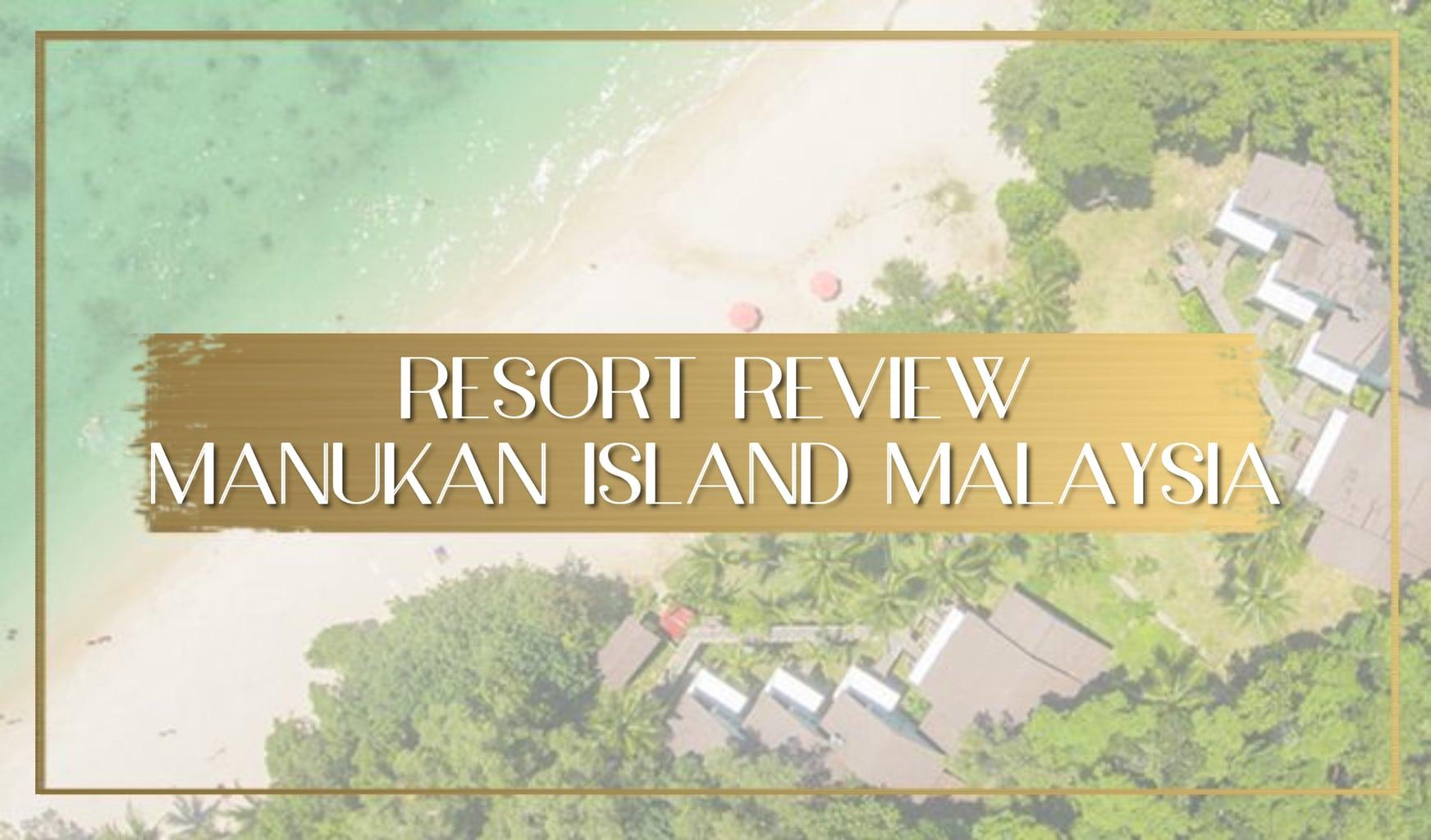 Manukan Island Resort review Malaysia main