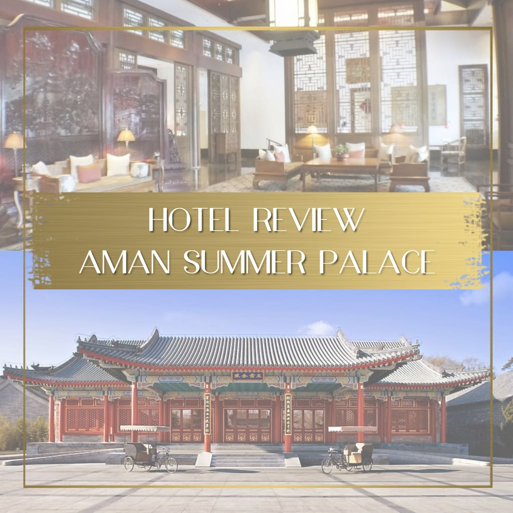 Review Aman Summer Palace feature
