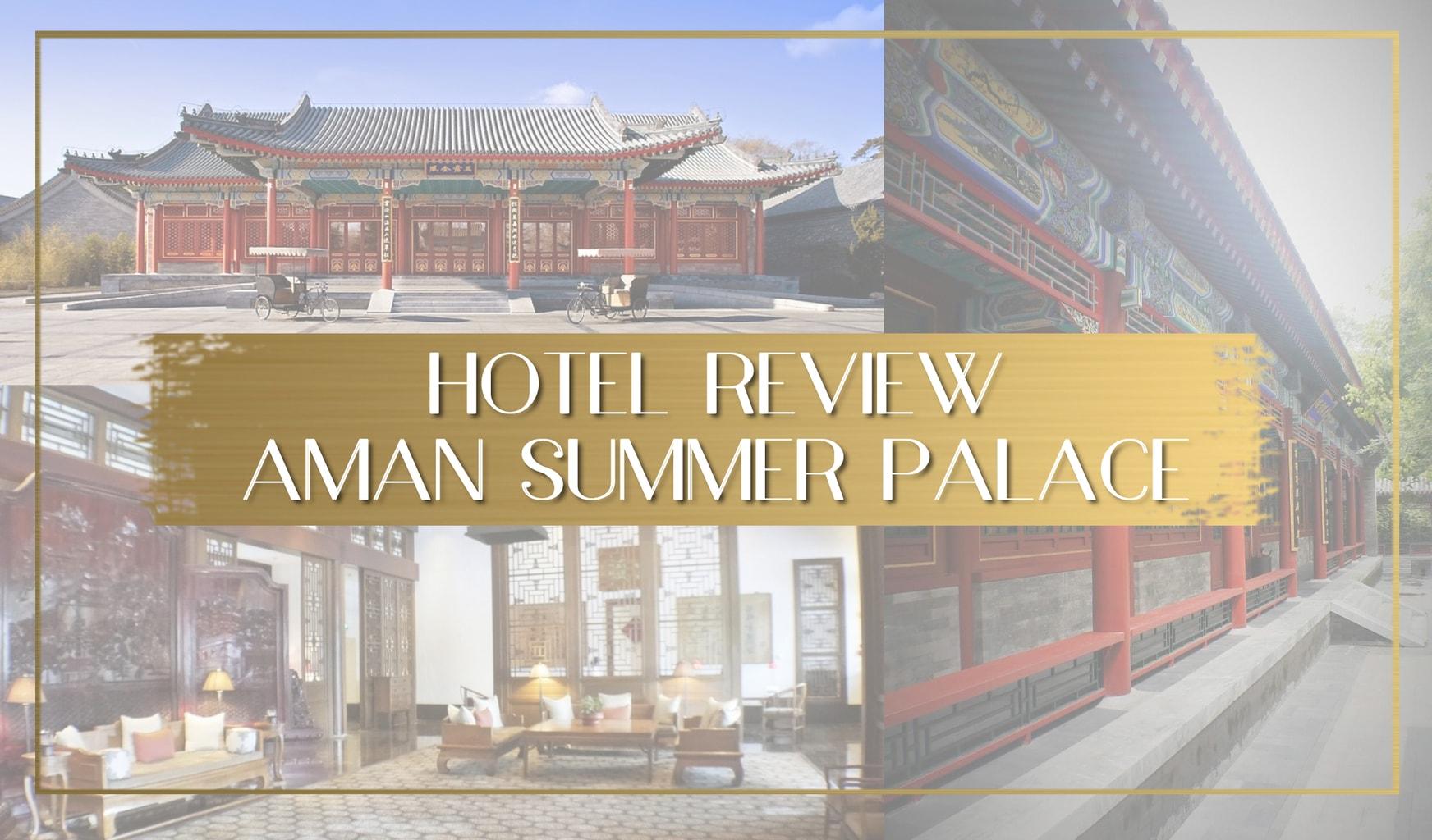 Review Aman Summer Palace main