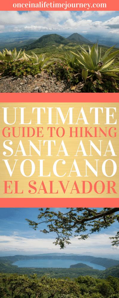 Ultimate Guide to Hiking Santa Ana Volcano El Salvador