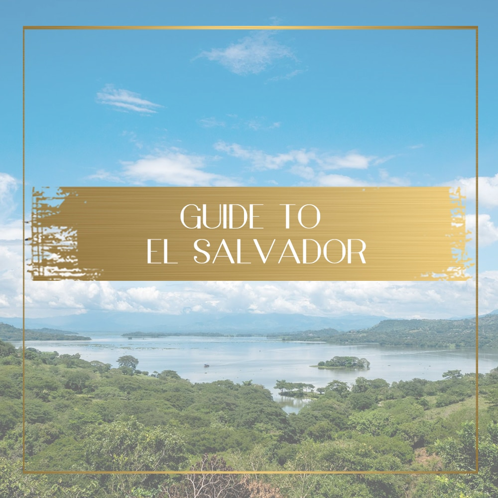 Travel to El Salvador - Things to do, places to visit and ...