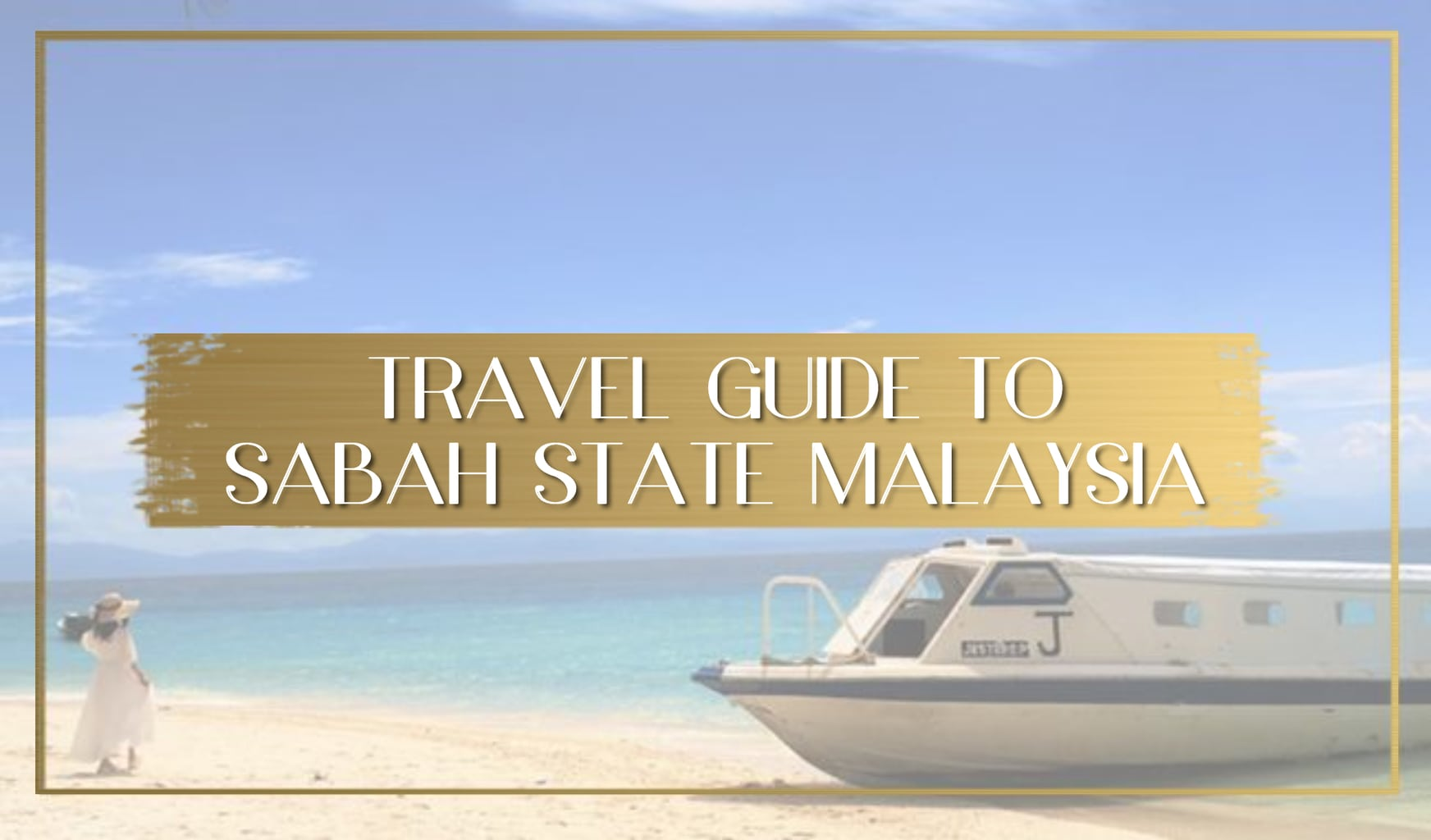 Travel Guide to Sabah Main