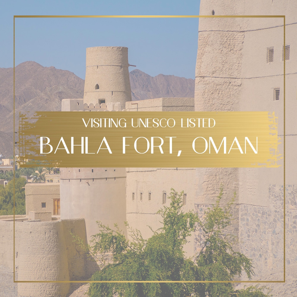 Visiting Bahla Fort, Oman's only UNESCO fort