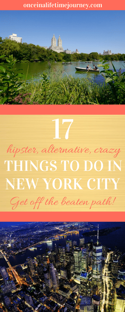 17 Hipster Alternative Crazy Things to do in New York City Pin