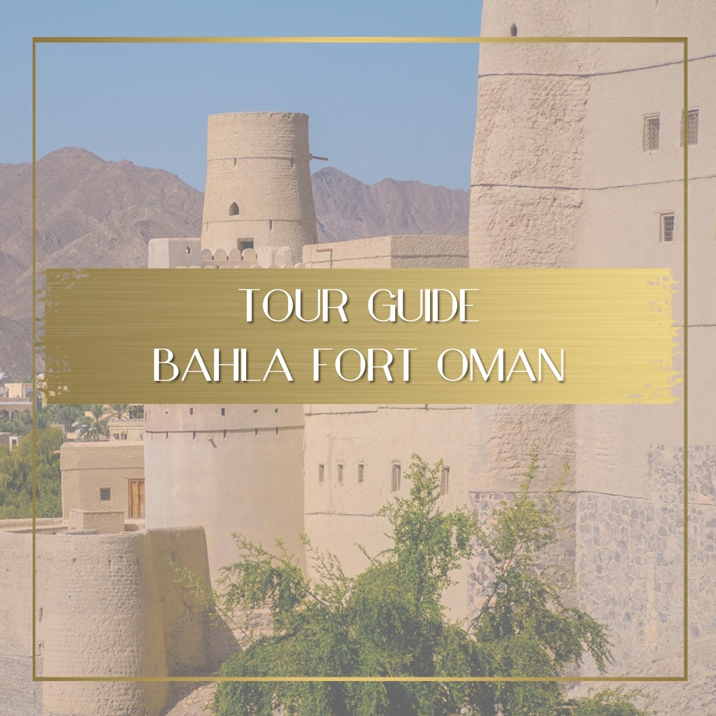 Bahla Fort Travel Guide feature
