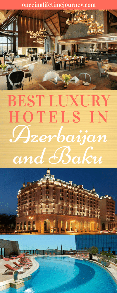 Best Luxury Hotels in Azerbaijan and Baku Pin