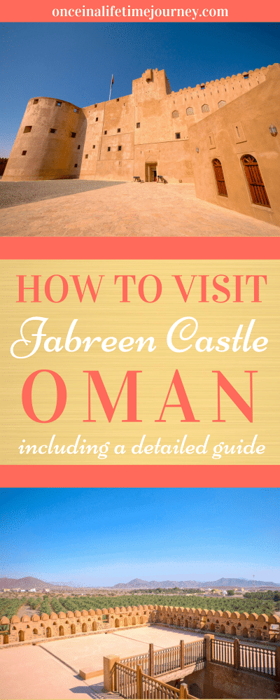 How to Visit Jabreen Castle in Oman Pin