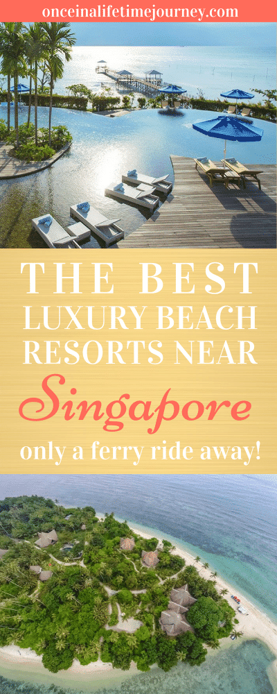 The Best Luxury Beach Resorts Near Singapore Pin