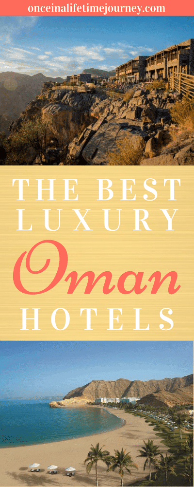 The Best Luxury Hotels in Oman Pin