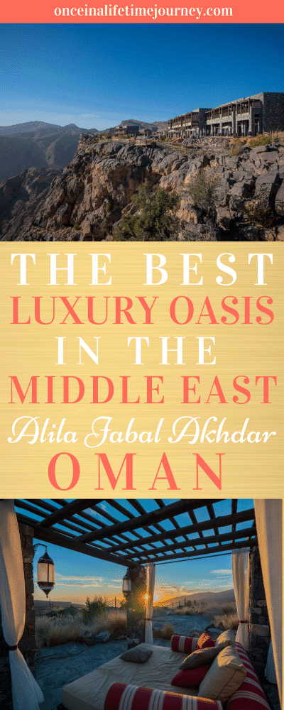 The Best Luxury Oasis in the Middle East Alila Jabal Akhdar Oman Pin