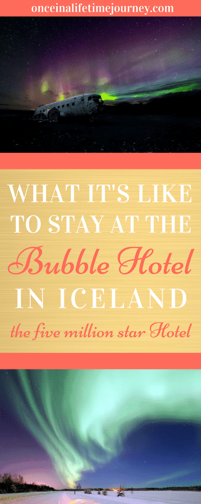 What it's Like to Stay at the Bubble Hotel in Iceland Pin