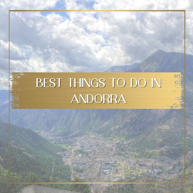 Best things to do in Andorra feature