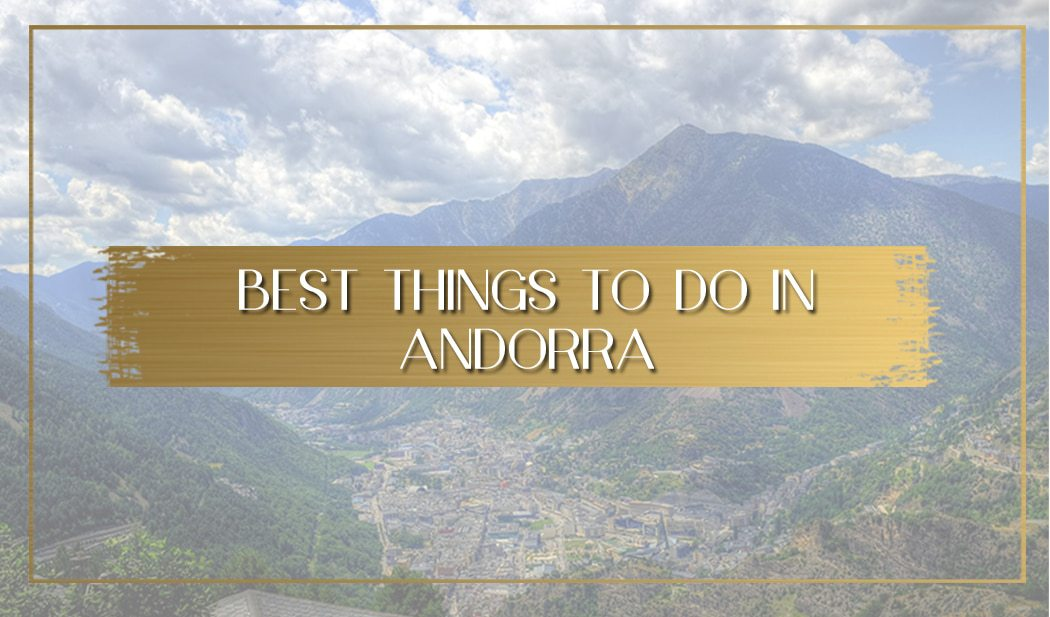 Best things to do in Andorra main