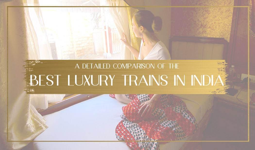 Best Luxury Trains in India Main