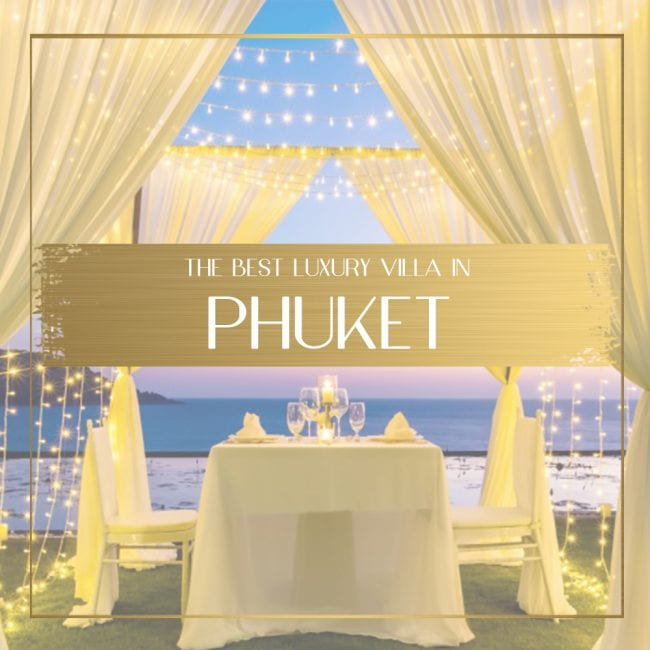 Best Phuket luxury villa Feature