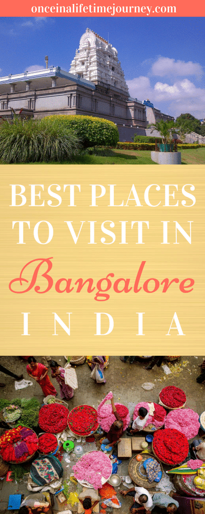 Best Places to Visit in Bangalore India
