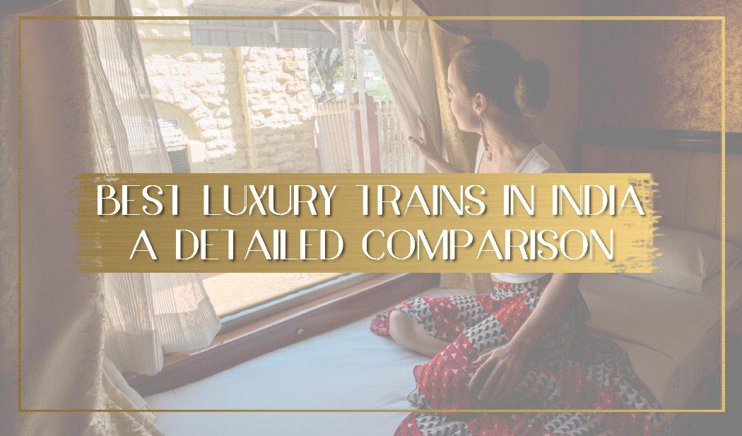 Best luxury train in india main