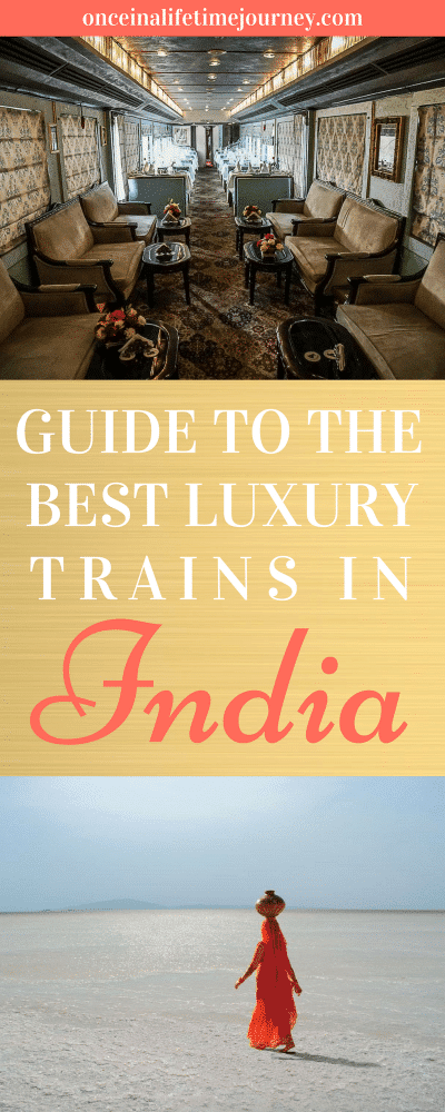 Guide to the Best Luxury Trains in India