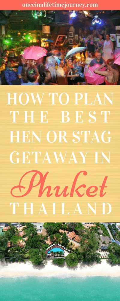 How to Plan the Best Hen or Stag Getaway in Phuket Thailand