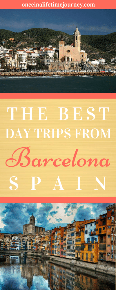 The Best Day Trips from Barcelona Spain