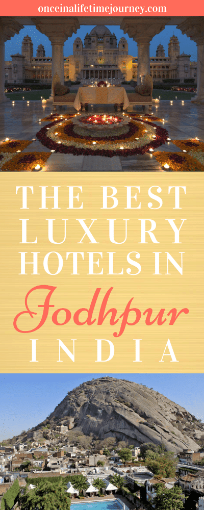 The Best Luxury Hotels in Jodhpur India