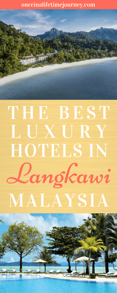 The Best Luxury Hotels in Langkawi Malaysia