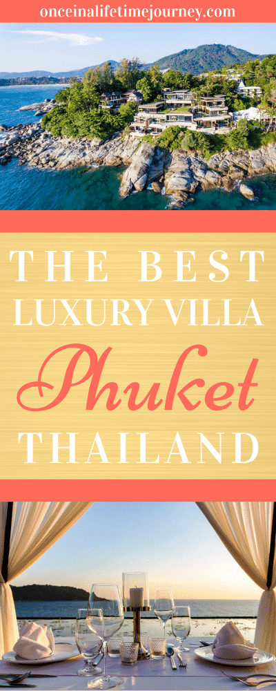 The Best Luxury Villa in Phuket Thailand