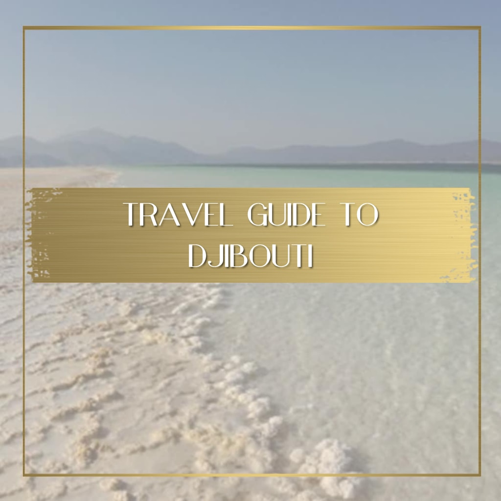 Things to do in Djibouti feature