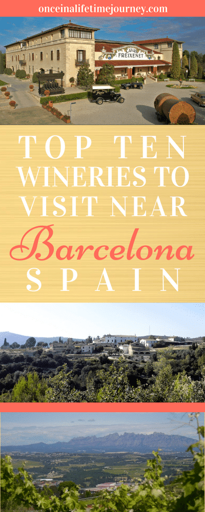 Top Ten Wineries to Visit Near Barcelona Spain