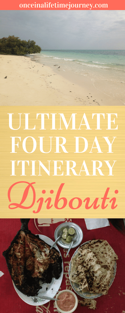 Ultimate Four Day Itinerary Djibouti