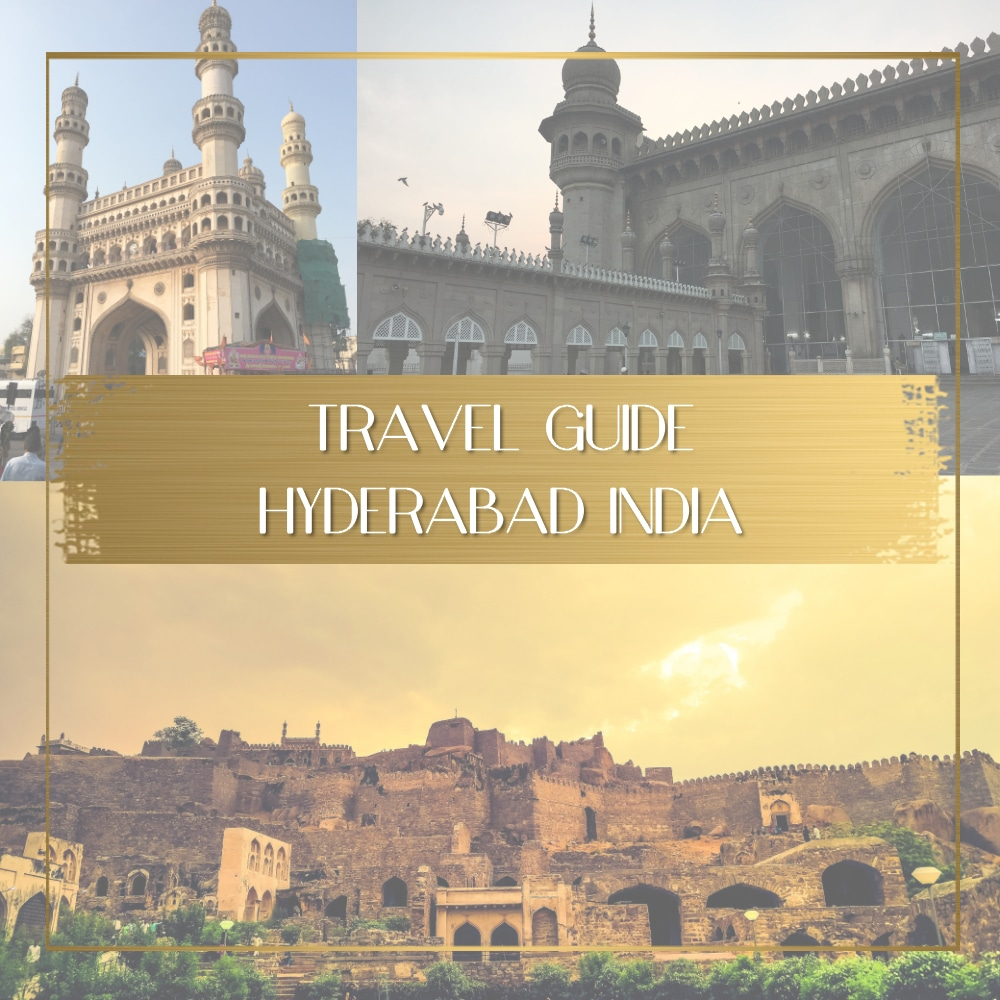things to see in hyderabad india feature