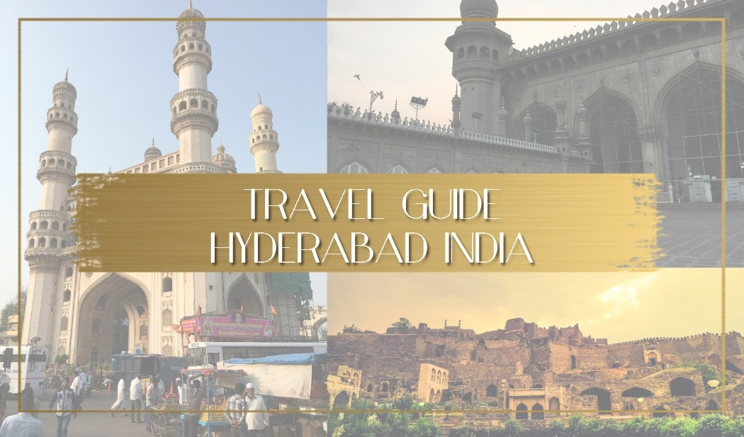 things to see in hyderabad india main