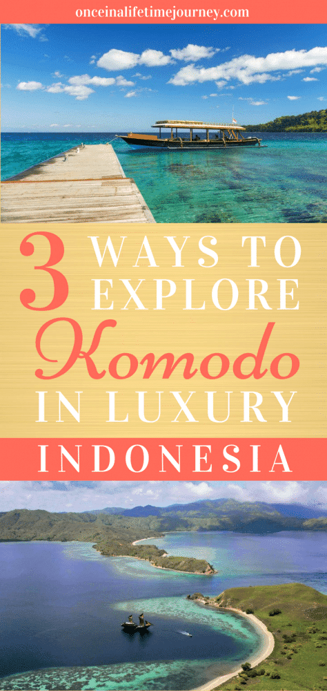 3 Ways to Explore Komodo in Luxury