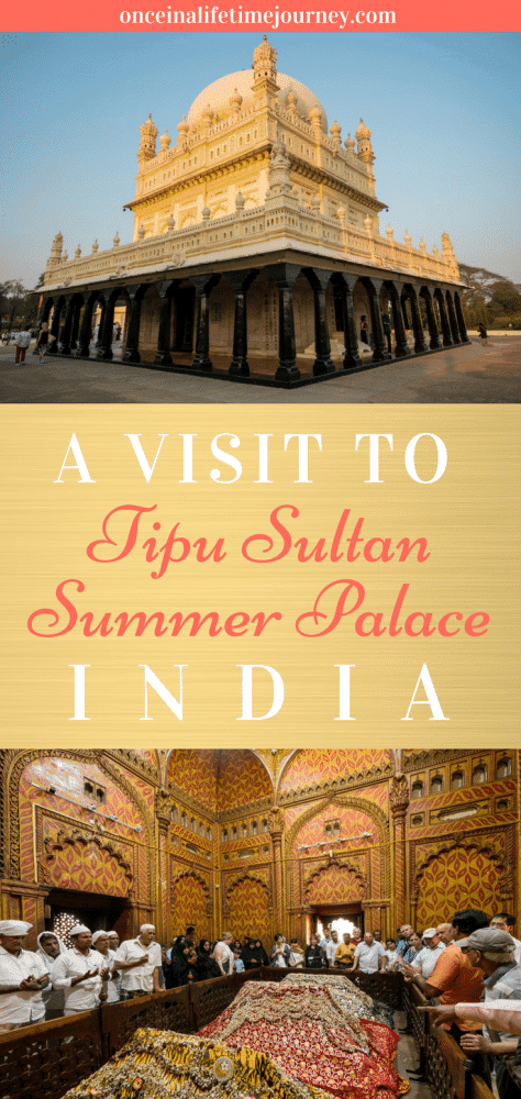 A Visit to Tipu Sultan Summer Palace in India