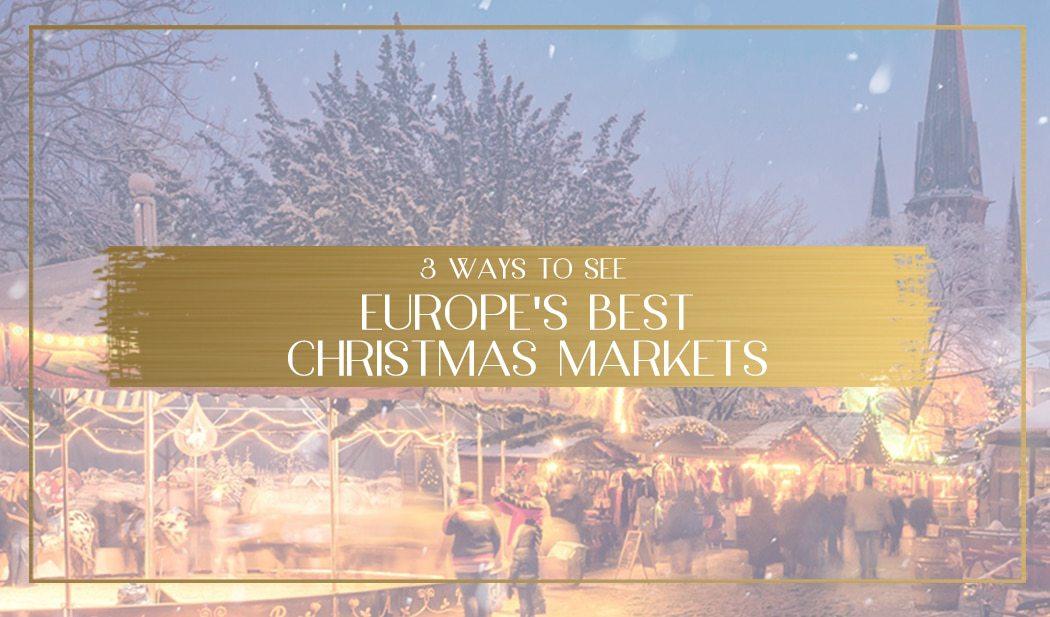 Europe's best Christmas markets main