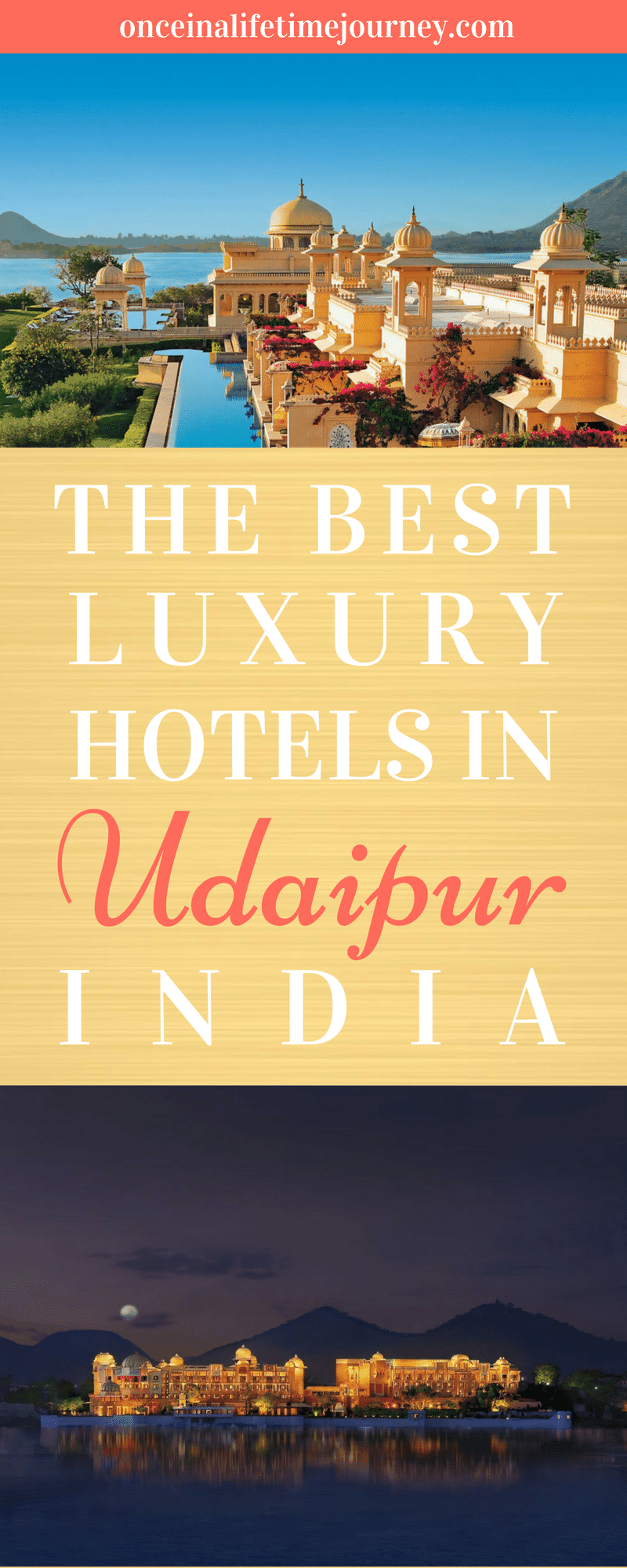 Best Luxury Hotels In Udaipur The Most Romantic Rajasthani City