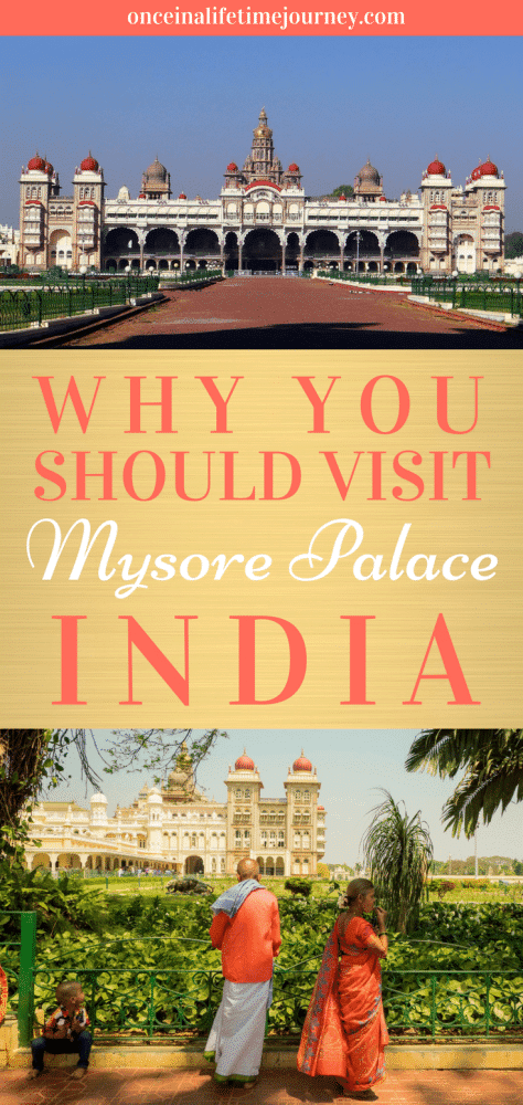 Why you Should Visit Mysore Palace India