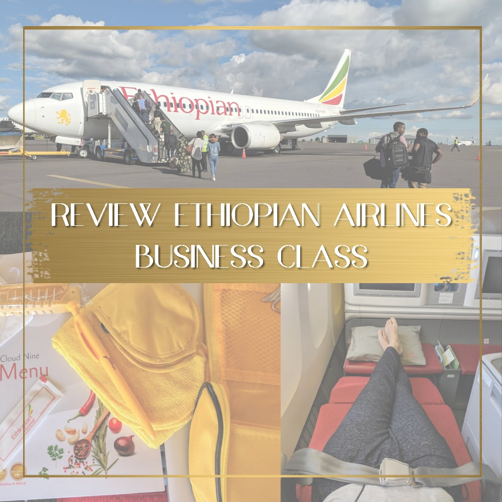Ethiopian Airlines Business Class Review feature