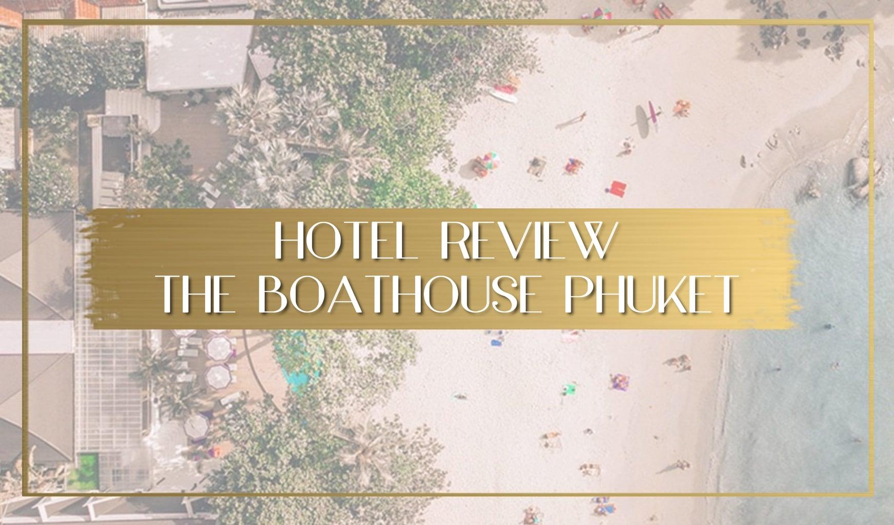 Review of the Boathouse Phuket image